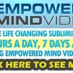 empowered mindvideos