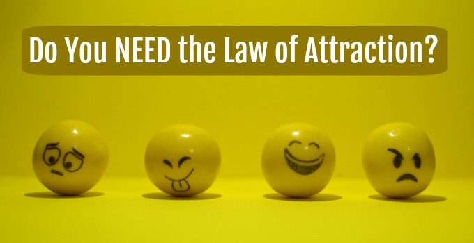 do you need the law of attraction