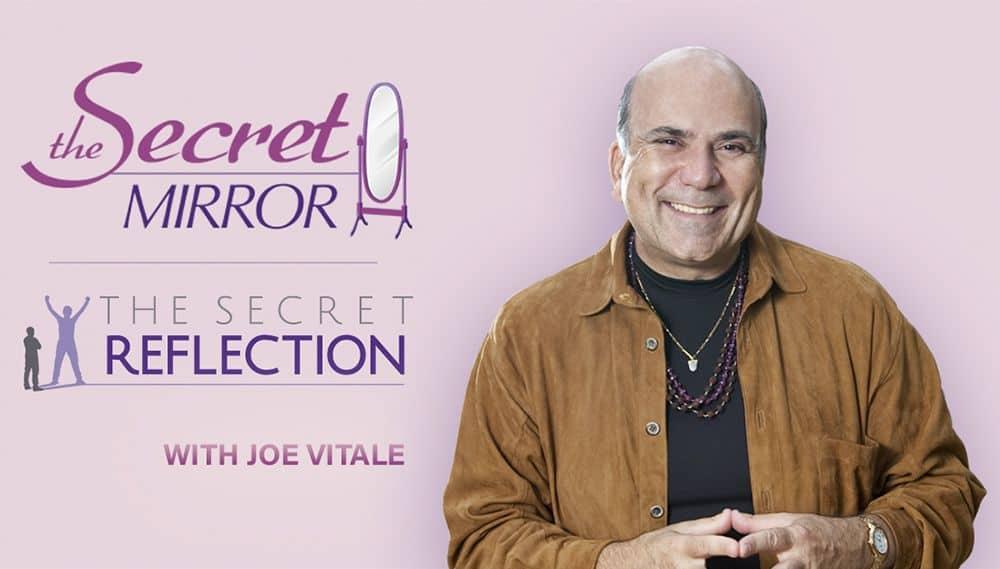 The Secret Mirror 3 Joe Vitale Review
